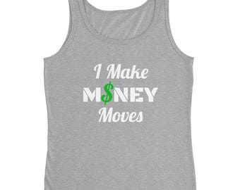 I Make MONEY Moves Women's Tank-Top