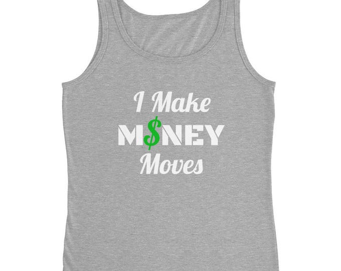 I Make MONEY Moves Women's Tank-Top