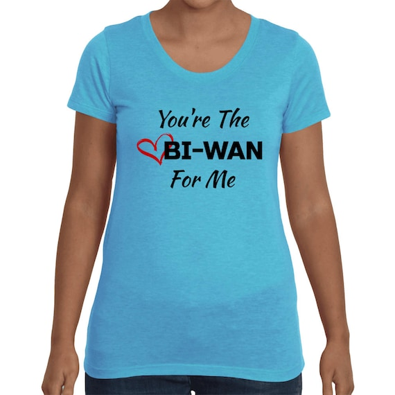 You're The Obi-Wan For Me Valentines Day Cute Gift Couples Women's Girlfriend Star Wars short sleeve Love t-shirt