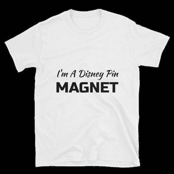 Im a Disney pin magnet! Pin-traders dream shirt! Pin Holding Shirt! Simple!