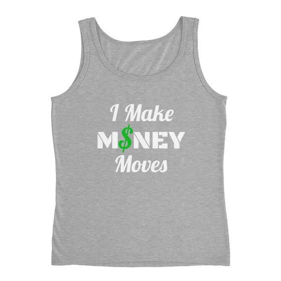 I Make MONEY Moves Funny Trap Hip Hop Rap Cardi B Tee Bodak Yellow Ladies' Cash World Star Hip Hop Tank