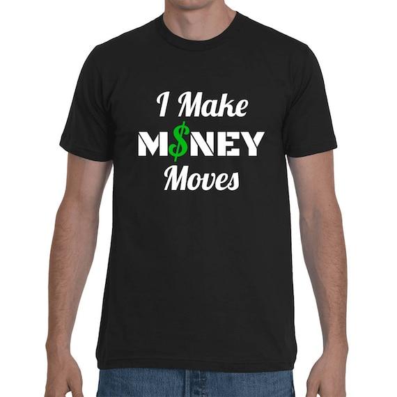 I Make MONEY Moves Funny Trap Hip Hop Rap Cardi B Tee Bodak Yellow Short-Sleeve Cash World star Unisex Trending T-Shirt