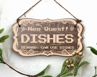 Wooden Sign/ Decorative Sign/ Geeky/ Gamer/ Funny/ Laser Engraved/ Wall Signs/ Kitchen Sign/ Wash Dishes/ Small