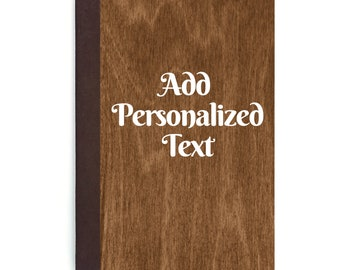 Add Personalized Text to Any Of Our Journal Covers/ Personalized Journal Text/ Add Monogram/ Add Initials/ Add Name/ Add Quote