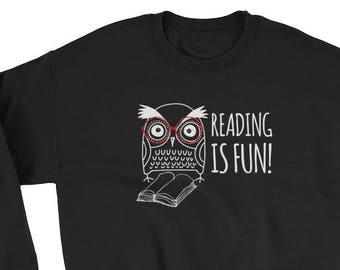 Reading Is Fun Sweatshirt