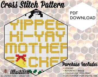 Yippee Ki-Yay - PDF Cross Stitch Pattern