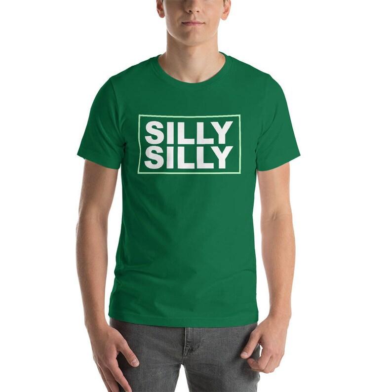 ec4b395b3 Silly Silly Green Shirt Men Women Dill Phill Parody Unisex | Etsy