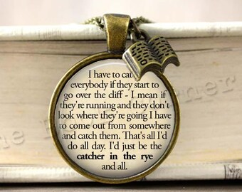 J.D. Salinger, 'I Have To Catch Everybody...' Necklace, Catcher In The Rye Quote Key Ring, Keychain