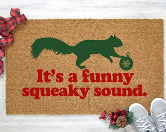 Christmas Doormat, Holiday Doormat, It's a Funny Squeaky Sound, Aunt Bethany, Coir Mat,  Welcome Mat, Coir Doormat, Funny Doormat - Item 121