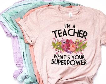 d62521c524 Teacher Shirt, Teacher Gift, Gift for Teacher. Teacher Appreciation, Teacher  T Shirt, Whats Your Superpower, Bella Canvas - Item 6195