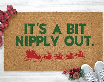 Christmas Welcome Mat, It's a Bit Nipply Out, Funny Christmas Doormat, Christmas Doormat, Holiday Doormat, Coir Rug, Coir Doormat - Item 182