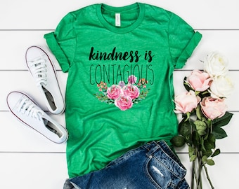 Kindness is Contagious Tee