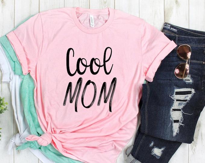 Cool Mom Tee