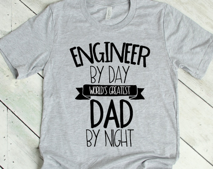 World's Greatest Dad and Engineer Tee for Him