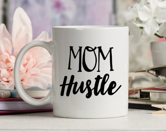Mom Hustle Mug