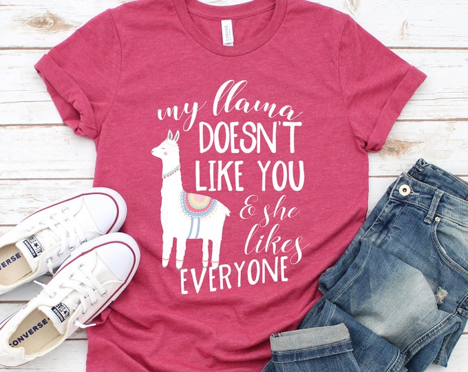 My Llama Doesn't Like You Tee