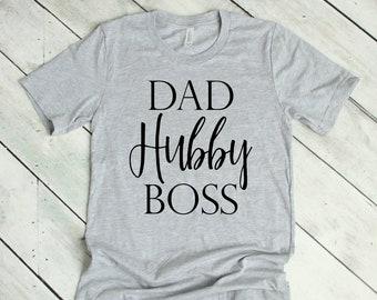 Dad Hubby Boss Tee