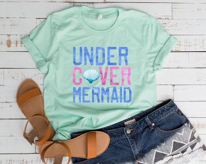 Undercover Mermaid Tee