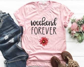 Weekend Forever Tee