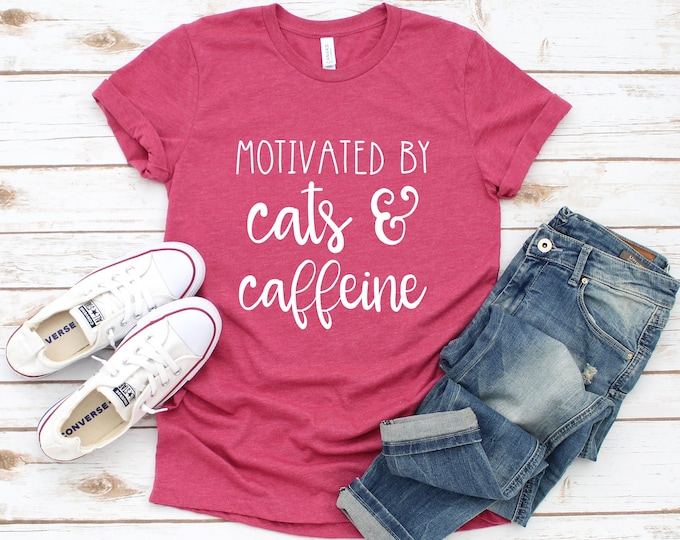 Motivated by Cats and Caffeine Tee