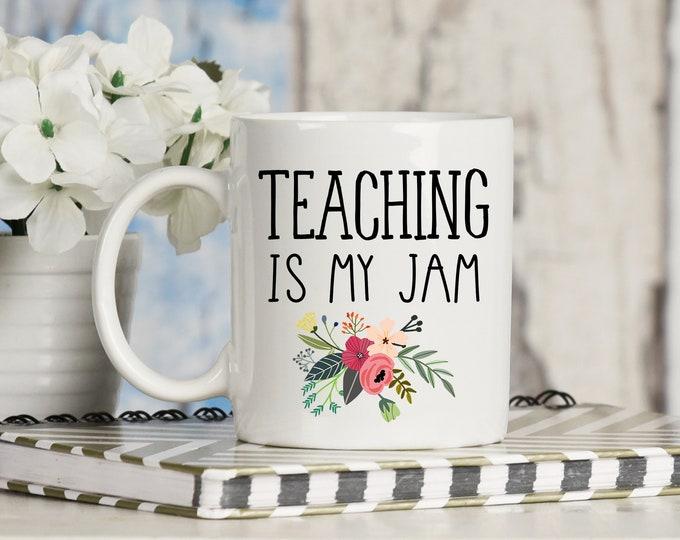 Teaching is My Jam Mug