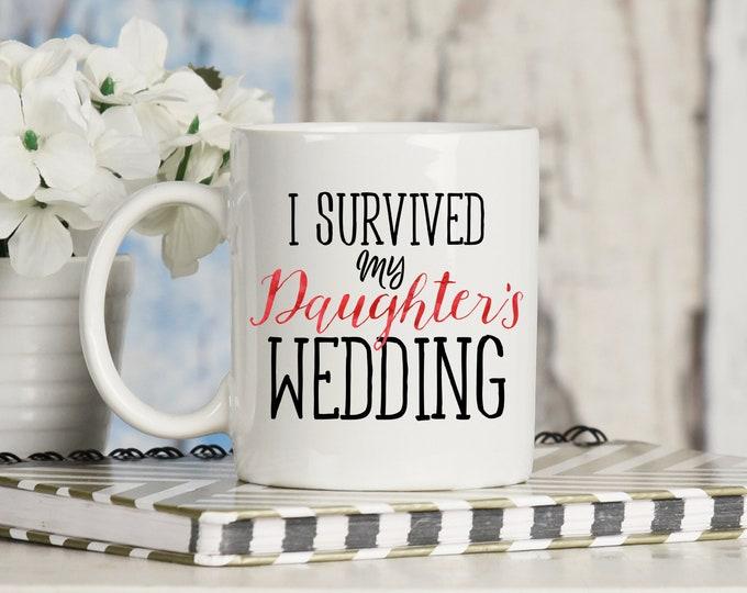 I Survived My Daughter's Wedding Mug