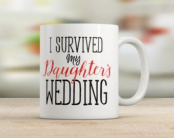 I Survived My Daughter's Wedding Mug