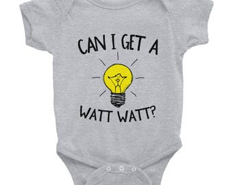 Can I Get a Watt Watt Infant Body Suit