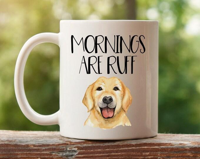 Mornings are Ruff Mug