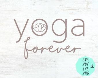 Digital SVG download Yoga forever / Yoga logo / digital file / instant downlaod/ digital design / SVG / pdf / png / eps