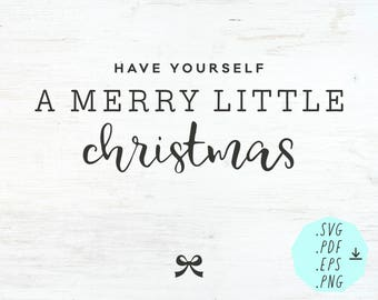 Digital Design A Merry Little Christmas / English / Instant Download / Cutting File / SVG / PDF / png / eps