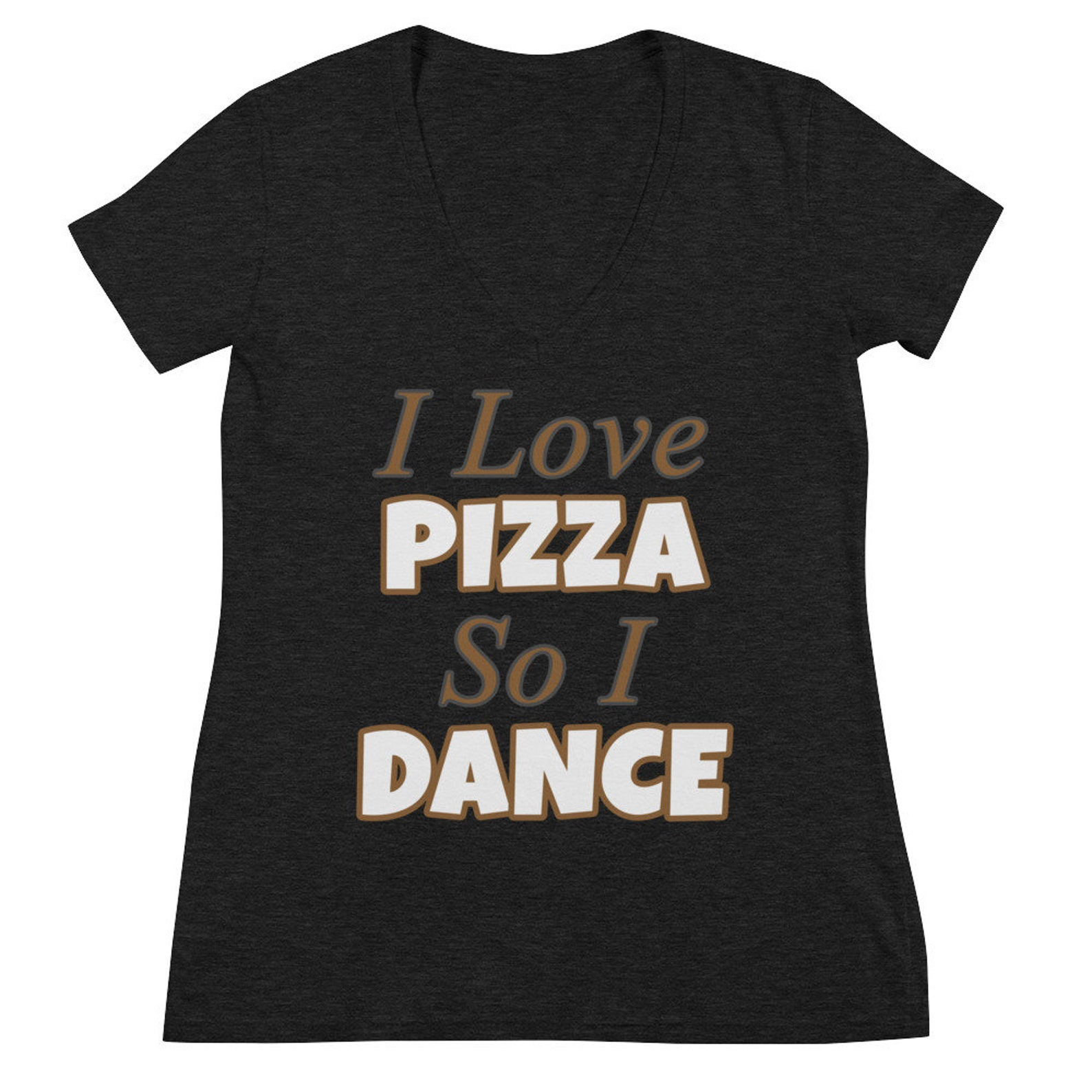 i love pizza so i dance ballet dance dancer