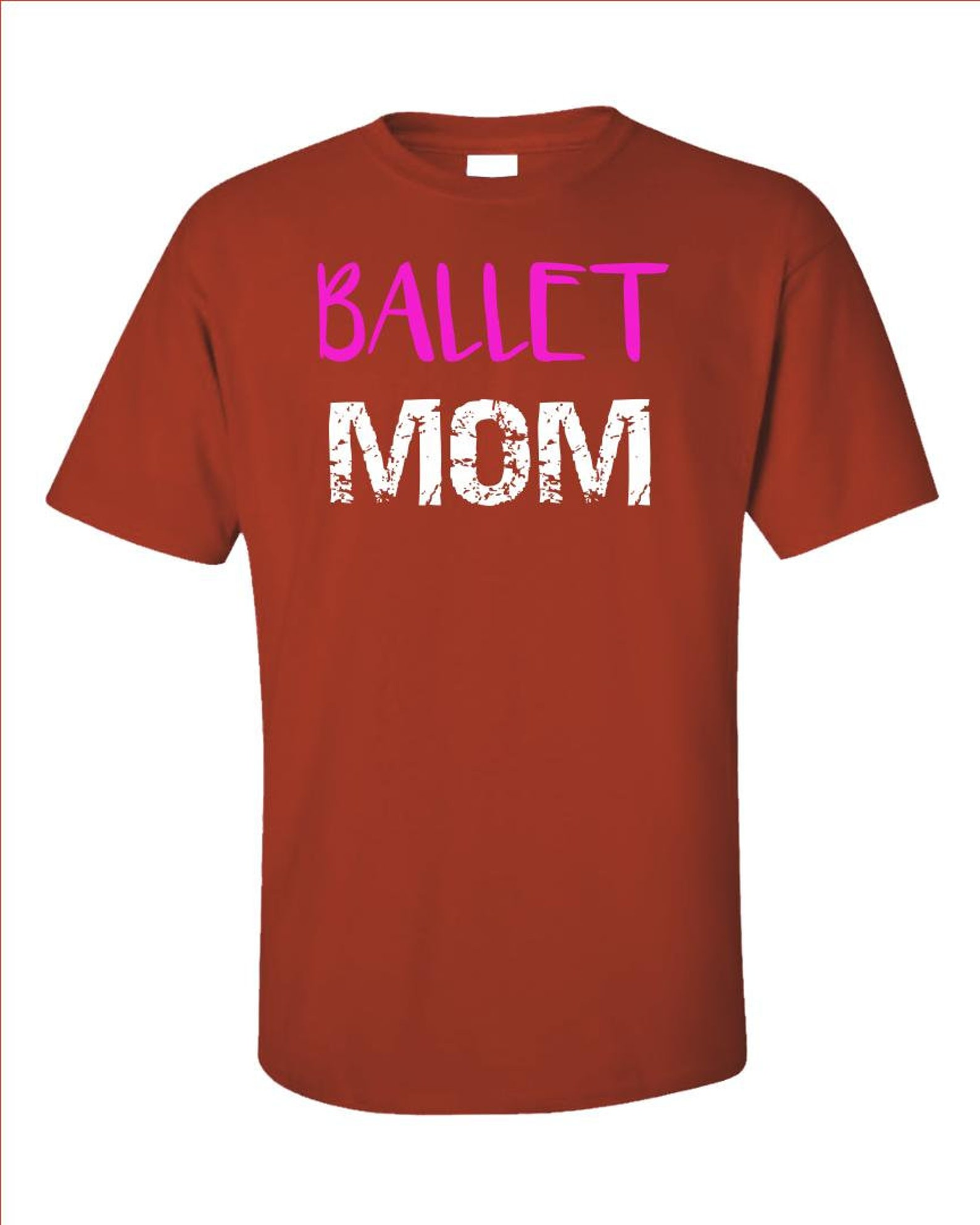 ballet mom ballerina mom dance mom - unisex t-shirt