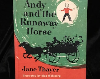 Andy and the Runaway Horse - Weekly Reader Hard Cover Children's Book - 1963 - Wonderful Colors and Condition - Jane Thayer