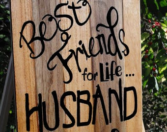 Best Friends For Life Husband and Wife Married Happily Ever After