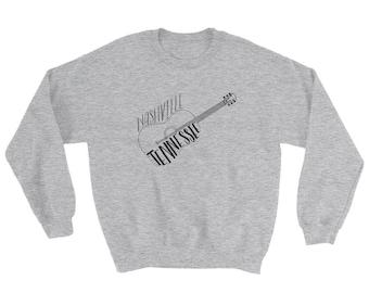 Nashville Tennessee Sweatshirt - Guitar Sweatshirt - Country Music - Rock Music - Acoustic Music Shirt Pfecl
