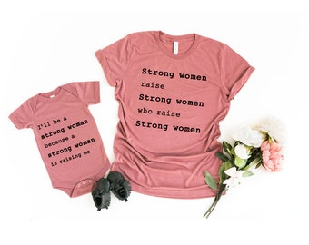 49c9992ea862 Mommy and Me Shirts   Strong Women Raise Strong Women T-Shirt   Matching  Family Shirts   Shirts for Moms   Cute Shirt   Funny Shirts
