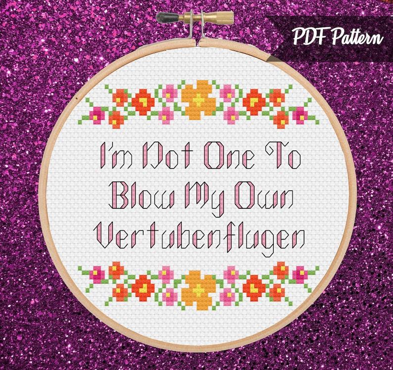 I'm Not One To Blow My Own Vertubenflugen Golden Girls PDF Cross Stitch  Pattern - Instant Download