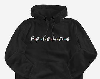 81c7db5e39b9 Friends TV Show Sweatshirt - Friends Tv Show Hoodie - Friends Hoodie -  Friends Sweatshirt