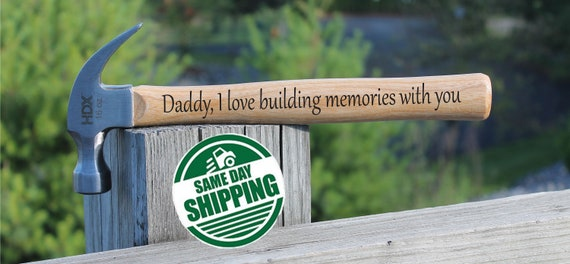 Building Memories Dad Birthday Gift Personalized Hammer