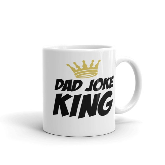 Dad Joke Mug, Funny Dad Gift, Father's Day, Mug, Coffee, Gifts for DadGift  for Him, Bad Jokes