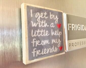 Best Friends Kitchen Magnet, Inspirational, Girlfriend Magnet, Girl Magnet, Woman Magnet, Personalized Magnet, Locker Magnet, College Magnet
