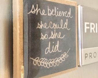 Kitchen Magnet, Inspirational, Small Gift, Fridge Magnet, Tile Magnet, Girl Magnet, gift for her, woman, girl power, Believe Magnet