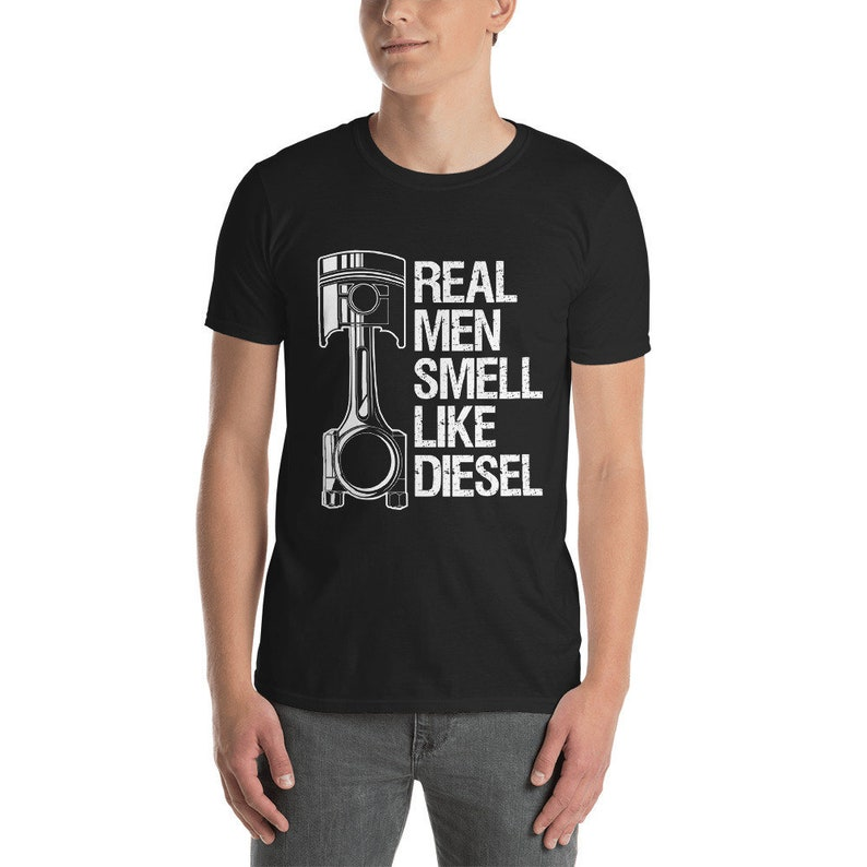 a463325e Real Men Smell Like Diesel Mechanic T Shirt Gift Funny Fathers   Etsy
