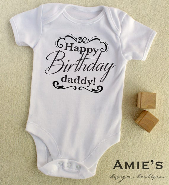 Dad Birthday Gift Happy Bodysuit Daddy