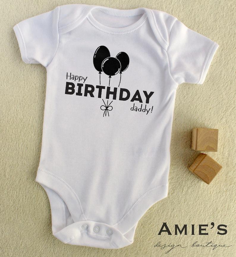 T Shirts Hemden Happy Birthday Daddy Cute Baby Vest Grow Bodysuit Present Dad Father