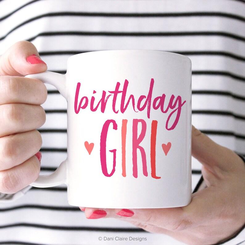 Birthday Girl Mug Coffee For Mom Cup Her