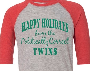 Happy Holidays from the Politically Correct Twins