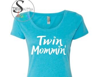 TWIN MOMMIN'