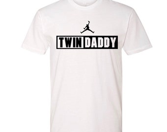 Twin Daddy Shirt   Twin Dad Father's Day Gift   Dad of Twins Gift